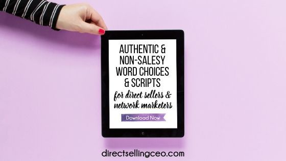 Word Choices, Scripts and Overcoming Objections for Direct Sellers