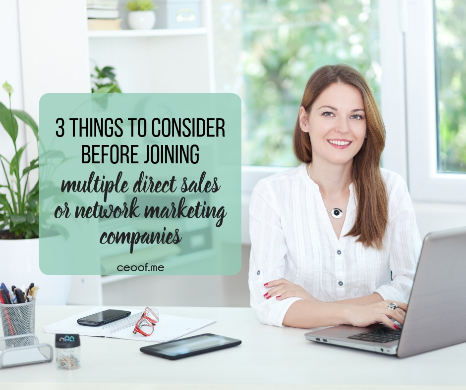 3 things to consider before joining multiple direct sales or network marketing companies sm