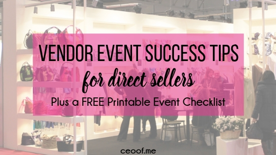 Vendor Event Success Tips for Direct Sellers plus free printable event checklist