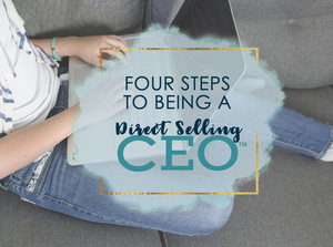 4 Steps to Being a Direct Selling CEO