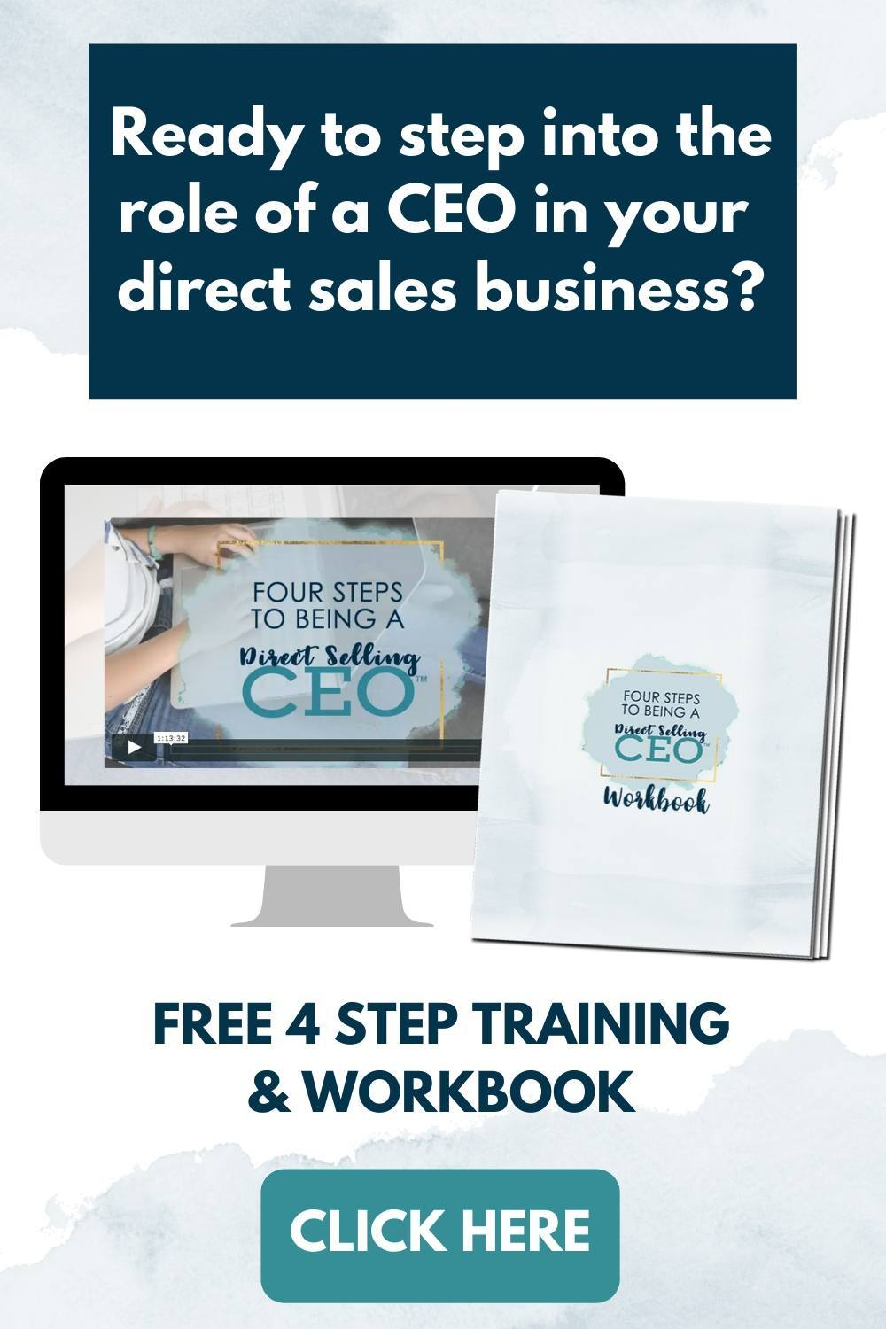Free Training - 4 Steps to Being a Direct Selling CEO