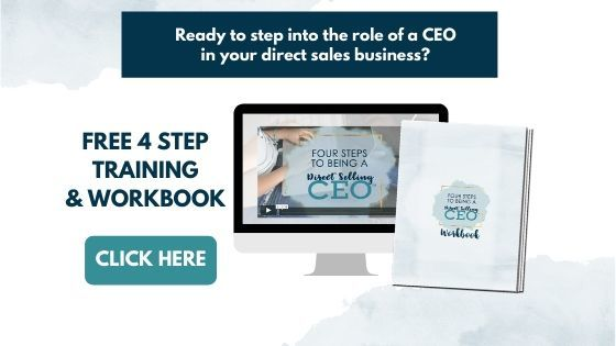 4 Steps to Being a Direct Selling CEO Free Training