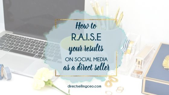 How to raise your results on social media as a direct seller