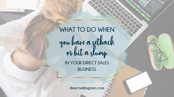 How to overcome a setback or slump in direct sales