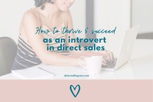 How Introverts Can Succeed In Direct Sales and Network Marketing