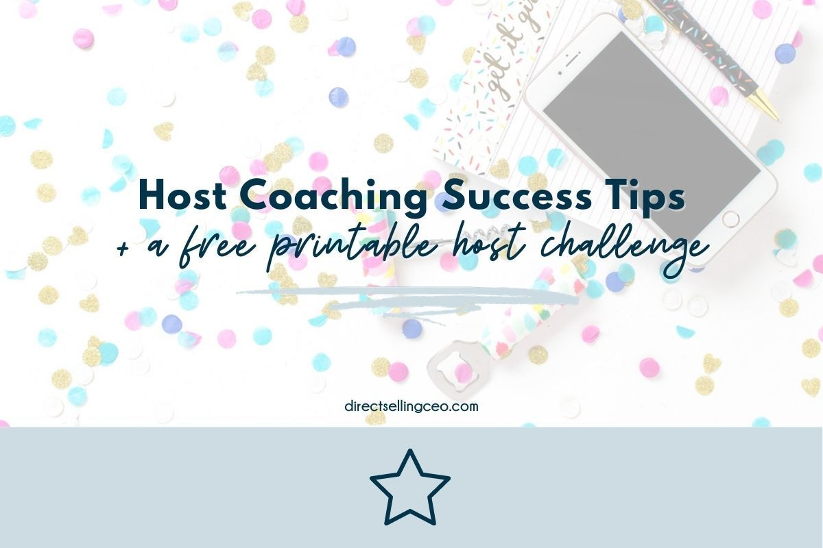 Host Coaching Tips for Successful Home Parties (Plus a Free Printable Host Tic Tac Toe Challenge)