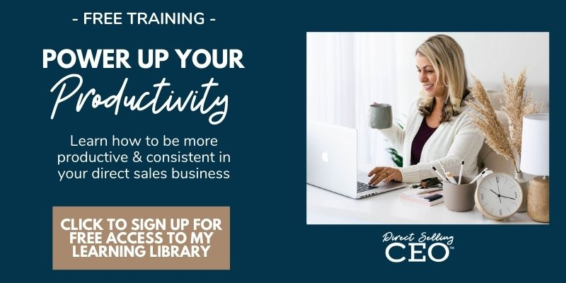 Power up Your Productivity in Direct Sales Free Training by Direct Selling CEO